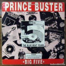 Discos de vinilo: PRINCE BUSTER - BIG FIVE, BLUE BEAT YEARS - 1971, REEDICION 1988 - SKA, REGGAE - CON ENCARTE. Lote 105457307
