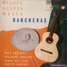 Discos de vinilo: MIGUEL ACEVES MEJIA - RANCHERAS - EDICIÓN MUY RARA DEL AÑO 1961 A 33 RPM - VER FOTOS. Lote 105461223