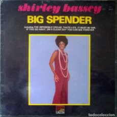 Discos de vinilo: SHIRLEY BASSEY. BIG SPENDER. SUNSET, UK 1971 LP (SLS 50262). Lote 105464967