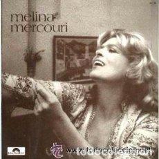 Discos de vinilo: MELINA MERCOURI – LP, COMPILATION SPAIN 1972. Lote 105532723