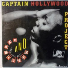 Discos de vinilo: CAPTAIN HOLLYWOOD PROJECT - MORE AND MORE - MAXI. Lote 105584963