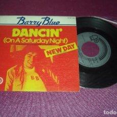 Discos de vinilo: SINGLE DE BARRY BLUE DANCIN 1973 BAILANDO UN SABADO POR LA NOCHE . Lote 105585531