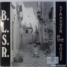 Discos de vinilo: BLSR - STRANGER IN THE HOUSE - MAXI . Lote 105589039