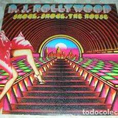 Discos de vinilo: D. J. HOLLYWOOD – SHOCK, SHOCK THE HOUSE - SINGLE. Lote 105594007