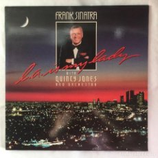 Discos de vinilo: FRANK SINATRA WITH QUINCY JONES AND ORCHESTRA ?– L.A. IS MY LADY. Lote 105596359