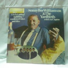 Discos de vinilo: DISCO SONNY BOY WILLIAMSON & THE YARDBIRDS WITH ERIC CLAPTON. AÑO 1980.. Lote 105606083