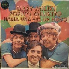 Discos de vinilo: LP ARGENTINO DE GABY, MILIKI, FOFITO Y MILIKITO AÑO 1977. Lote 105631803
