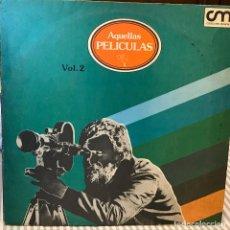 Discos de vinilo: LP ARGENTINO DE ARTISTAS VARIOS AQUELLAS PELÍCULAS VOLUMEN 2 AÑO 1980. Lote 105632823