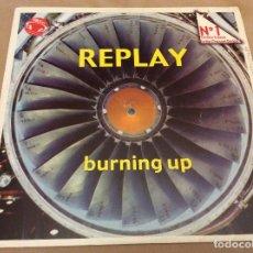 Discos de vinilo: REPLAY. BURNING UP. PRINT RECORDS . P-909-12. 2000. Lote 105645271