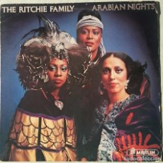 Discos de vinilo: THE RITCHIE FAMILY. ARABIAN NIGHTS. LP. 1976. MARLIN.. Lote 105694491