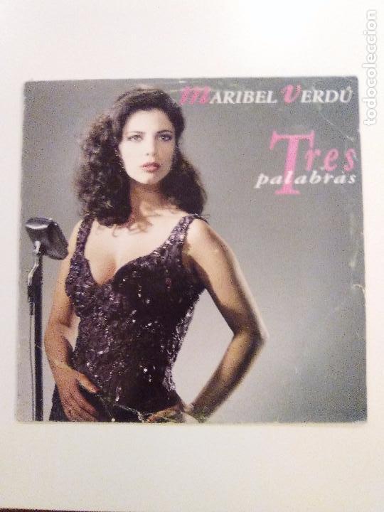 MARIBEL VERDU TRES PALABRAS ( 1993 MERCURY ESPAÑA ) RARISIMA EDICION ORIGINAL (Música - Discos - LP Vinilo - Bandas Sonoras y Música de Actores )