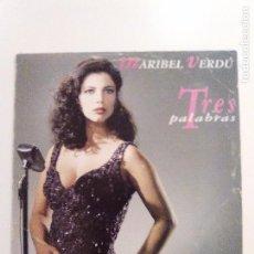 Discos de vinilo: MARIBEL VERDU TRES PALABRAS ( 1993 MERCURY ESPAÑA ) RARISIMA EDICION ORIGINAL. Lote 105699171