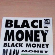 Discos de vinilo: BLACK MONEY -ARE YOU READY - ARE RAVING - GOT YOU GET LOOSE - DRUM TRACK - BUEN ESTADO -. Lote 105702259