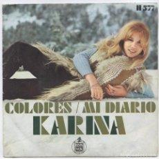 Discos de vinilo: KARINA_COLORES/MI DIARIO_SPAIN SINGLE 7''_1970. Lote 105709751