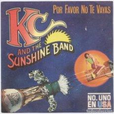 Discos de vinilo: K.C. AND THE SUNSHINE BAND_POR FAVOR NO TE VAYAS/APUESTO A QUE NO LO _SPAIN SINGLE 7''_1979_NUEVO!!!. Lote 105711519