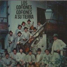 Discos de vinilo: GOFIONES A SU TIERRA. Lote 105717923