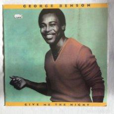 Discos de vinilo: GEORGE BENSON – GIVE ME THE NIGHT. Lote 105730179