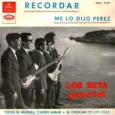 Discos de vinilo: LOS BETA QUARTET - EP VINILO 7'' - EDITADO EN ESPAÑA - RECORDAR + 3 - EMI REGAL 1964. Lote 105736147