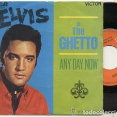 Discos de vinilo: ELVIS PRESLEY / IN THE GHETTO //SINGLE 45 RPM / EDITADO POR RCA. Lote 105738227