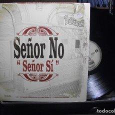 Discos de vinilo: SEÑOR NO SEÑOR SI LP SPAIN 2005 PEPETO TOP . Lote 105738291