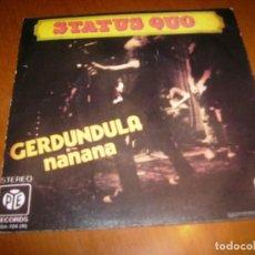 Discos de vinilo: 7'' : STATUS QUO : GERDUNDULA + 1 ED : SPAIN 1984 EX. Lote 105744191