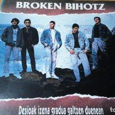 Discos de vinilo: BROKEN BIHOTZ DESIOAK IZENA GRADUA GALTZEN DUENEAN ( RAFA RUEDA-PILT) LP CON LETRAS. Lote 105768359