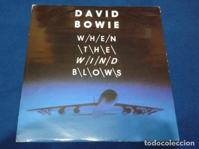 """VINILO, 7"""", SINGLE, 45 RPM ( DAVID BOWIE - WHEN THE WIND BLOWS ) 1986 VIRGIN (Música - Discos de Vinilo - Maxi Singles - Pop - Rock Internacional de los 70)"""
