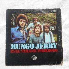 Discos de vinilo: MUNGO JERRY // EN EL VERANO - PODEROSO. Lote 105804015