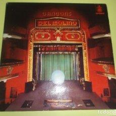 Discos de vinilo: CANCONS DEL MOLINO 1977 CONTIENE LOS 2 PANFLETOS HISPAVOX MIRAR LAS FOTOS. Lote 105809131