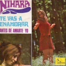 Discos de vinilo: NIHARA, SG, TE VAS A ENAMORAR + 1, AÑO 1969. Lote 105843431