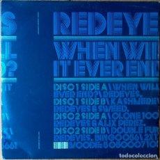 Discos de vinilo: REDOES : WHEN WILL IT EVER END? [UK 2007]. Lote 105848579