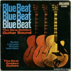 Discos de vinilo: THE NEW GOLDEN GUITARS ‎– BLUE BEAT - THE NEW GOLDEN GUITAR SOUND - EP SPAIN 1965 - ORLADOR 1002. Lote 105857787