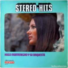 Discos de vinilo: HUGO MONTENEGRO AND HIS ORCHESTRA – STEREO-HITS (ARRIBA!) - LP SPAIN 1968 (RE) - VERGARA / SHAD. Lote 105861571
