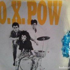 Discos de vinilo: OX POW - TE SIENTO EN MI PIEL + LA ESQUINA ILEGAL (NUEVOS MEDIOS, 1986) - OXPOW PUNK MADRID 80´S. Lote 105871959