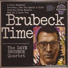 Discos de vinilo: SINGLE- BRUBECK TIME DAVE BRUBECK COLUMBIA 473 SINGLE DOBLE JAZZ 1956??. Lote 105883547