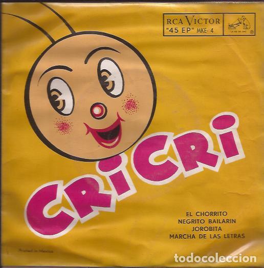 EP-CRI CRI EL GRILLITO CANTOR FRANCISCO GABILONDO SOLER RCA 4 MEXICO 195??? (Música - Discos de Vinilo - EPs - Grupos y Solistas de latinoamérica)