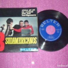 Discos de vinilo: SINGLE - LOS 3 SUDAMERICANOS - CARTAGENERA - EN VERANO - YEH YEH - LA CHICA YEYÉ - BELTER - AÑO 196. Lote 105887711