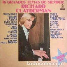 Discos de vinilo: RICHARD CLAYDERMAN - 16 GRANDES TEMAS DE SIEMPRE - LP - AÑO 1979. Lote 105890771