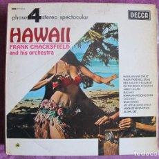 Discos de vinilo: LP - FRANK CHACKSFIELD - HAWAII (SPAIN, DECCA 4 FASES 1976). Lote 105905775