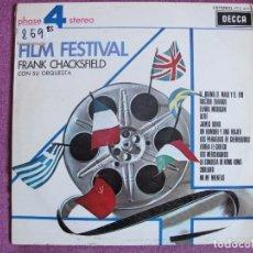 Discos de vinilo: LP - FRANK CHACKSFIELD - FILM FESTIVAL (SPAIN, DECCA 4 FASES 1969). Lote 105909243