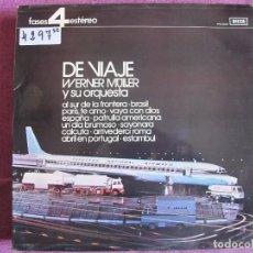 Discos de vinil: LP - WERNER MULLER Y SU ORQUESTA - DE VIAJE (SPAIN, DECCA-4 FASES 1972). Lote 105912159