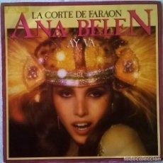 Discos de vinilo: ANA BELÉN-LA CORTE DEL FARAÓN, CBS-CBS A-6632 (SG), CBS-CBS A 6632. Lote 105920227