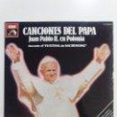 Discos de vinilo: CANCIONES DEL PAPA JUAN PABLO II POLONIA FESTIVAL SACROSONG ( 1979 EMI ESPAÑA ) BUEN ESTADO GENERAL. Lote 105931419