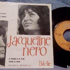 Discos de vinilo: JACQUELINE NERO & ORQUESTA MARAVELLA - DANS LE CREUX DE TA MAIN + 3 AÑO 1961. Lote 105951163