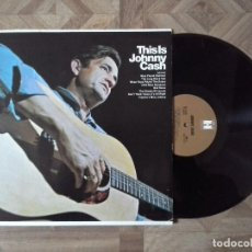 Discos de vinilo: JOHNNY CASH - THIS IS JOHNNY CASH - LP USA 1969 - CARPETA EX VINILO EX. Lote 105961791