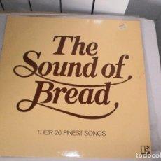 Discos de vinilo: LP THE SOUND OF BREAD THEIR 20 FINEST SONGS. 1977 MADE IN GERMANY (DISCO PROBADO Y BIEN). Lote 105979151