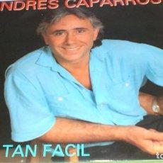 Discos de vinilo: ANDRES CAPARROS - NO ES TAN FACIL. Lote 105993723
