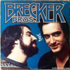 Discos de vinilo: THE BRECKER BROTHERS : DON'T STOP THE MUSIC [USA 1977]. Lote 106005483