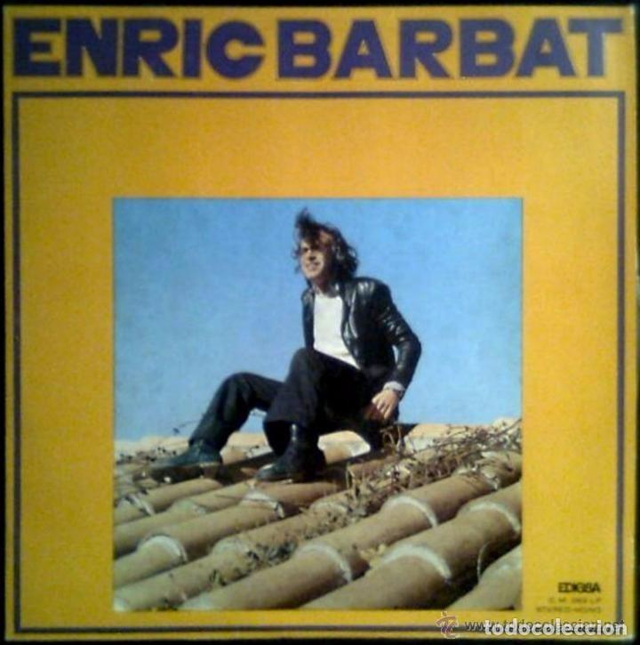 ENRIC BARBAT : EDIGSA 1971 TAPI, JORDI SABATES.RICARD RODA,IA CLUA, ROS-MARBA,JOSEP MARIA ALPISTE (Música - Discos - LP Vinilo - Cantautores Españoles)