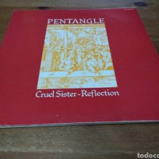 Discos de vinilo: PENTANGLE - CRUEL SISTER - REFLECTION -. Lote 106022147